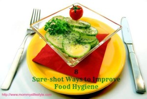 8 Sure Shot Ways to Improve Food Hygiene
