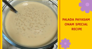 Palada Pradhaman Recipe, How To Make Palada Payasam