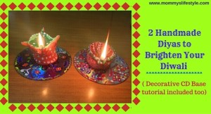 2 Eco-friendly Diwali Diyas DIY (plus diya base from used CD)