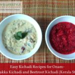 Easy Kichadi Recipes for Onam – Pavakka Kichadi and Beetroot Kichadi (Kerala Style)