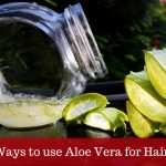 25 Ways By Which You Can Use Aloe Vera For Hair